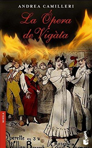 Download La Opera De Vigata (Novela) 8423336883