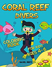 Coral Reef Divers - Coloring Book For Kids Ages 4-6: Underwater Sea Corals, Seahorses, Jelly Fish – For Kindergarten Children