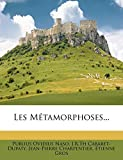 Les Metamorphoses... - Nabu Press - 26/01/2012