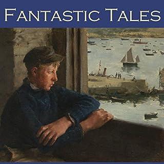 Fantastic Tales                   De :                                                                                                                                 Henry Chapman Mercer,                                                                                        Morgan Robertson,                                                                                        W. C. Morrow,                   and others                          Lu par :                                                                                                                                 Cathy Dobson                      Durée : 22 h et 49 min     Pas de notations     Global 0,0