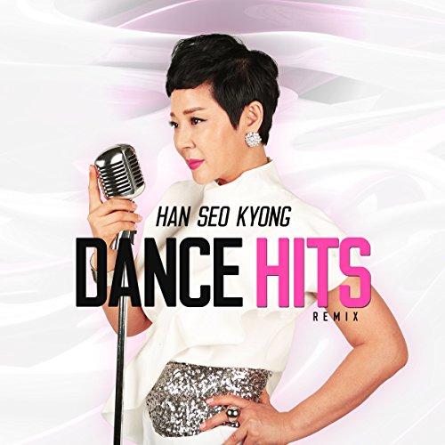 Han Seo Kyoung Dance Hits