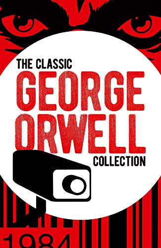The Classic George Orwell Collection (Arcturus Essential Orwell) (English Edition)