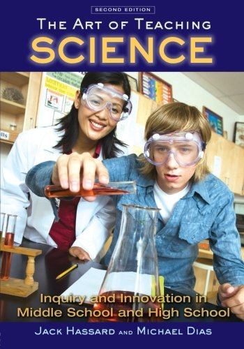 The Art of Teaching Science: Inquiry and Innovation in...