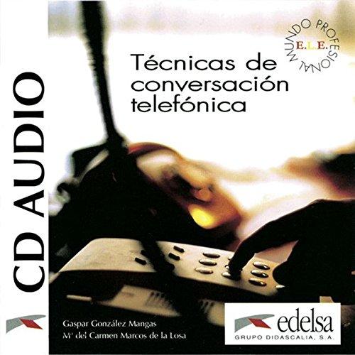 Technicas conversacion telefonica - CD audio