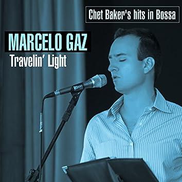 Travelin' Light. Chet Baker's Hits in Bossa