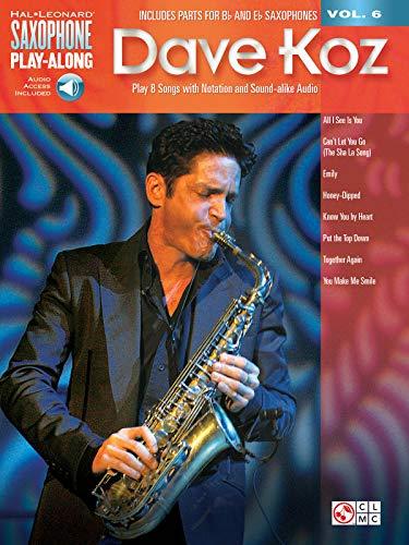 Dave Koz: Saxophone Play-Along Volume 6 (Hal Leonard Saxophone Play-Along, Band 6)