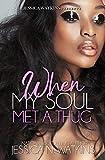 When My Soul Met A Thug: a Standalone novel