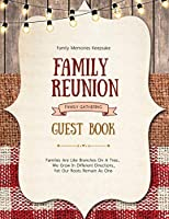 Family Reunion Guest Book: Guests Write And Sign In, Memories Keepsake, Special Gatherings And Events, Reunions