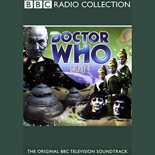 Doctor Who: Galaxy 4 audiobook cover art