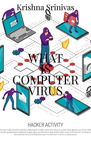 WHAT IS A COMPUTER VIRUS (English Edition)