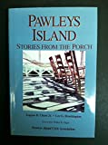 Pawleys Island: Stories from the porch Hardcover – 2003