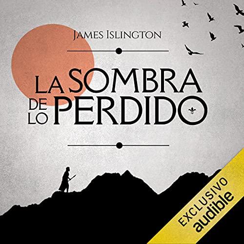Diseño de la portada del título La Sombra de lo Perdido (Narración en Castellano)
