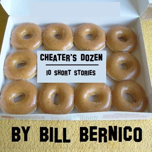 Cheater's Dozen (10 Short Stories) cover art