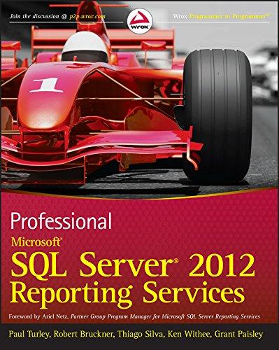 Professional Microsoft SQL Server 2012 Reporting Services (English Edition)