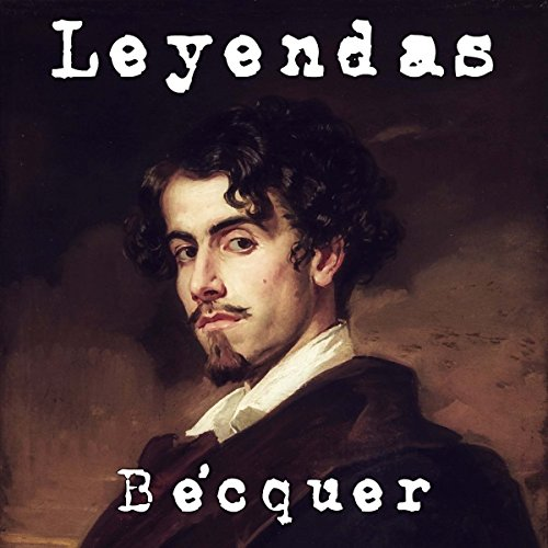 Leyendas de Bécquer [Legends of Bécquer] audiobook cover art