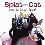 Back to School, Splat! (Splat the Cat)