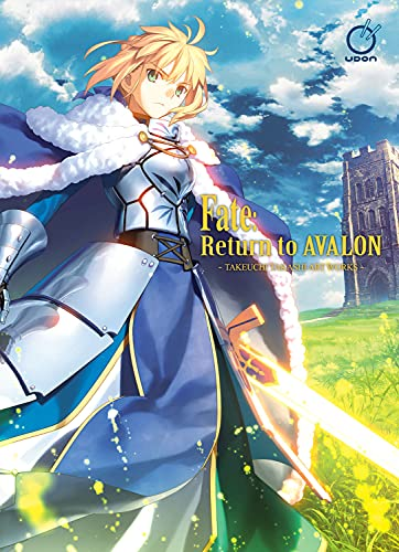 Compare Textbook Prices for Fate: Return to Avalon: Takeuchi Takashi Art Works  ISBN 9781772942187 by Type-Moon,Takashi, Takeuchi