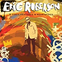 B-Sides, Features & Heartaches by Eric Roberson