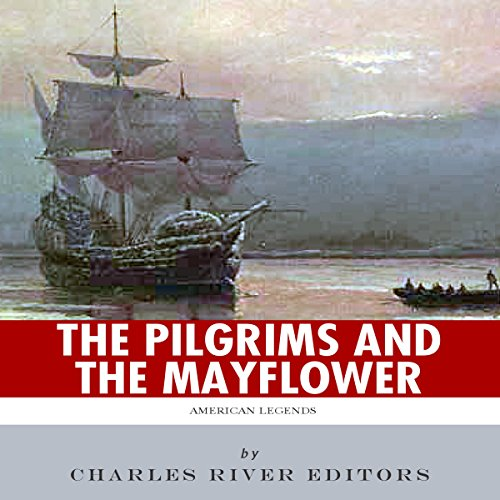 American Legends: The Pilgrims and the Mayflower audiobook cover art