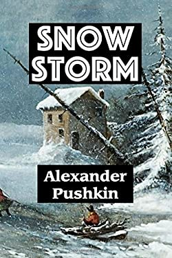 Snow Storm by Alexander Pushkin (Super Large Print Romance)