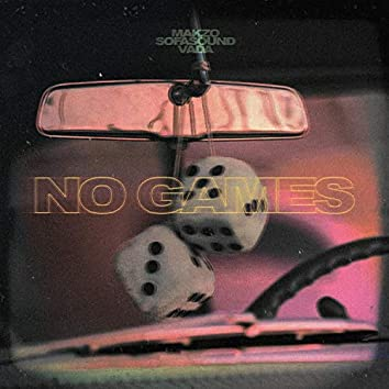 No Games (feat. Vada)
