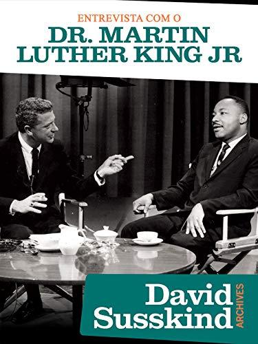 David Susskind Archive: Entrevista Com O Dr. Martin Luther King Jr