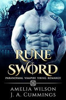 Rune Sword (Rune Series Book 1) by [Amelia Wilson]