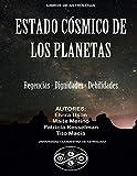 Estado Cosmico de los Planetas: Regencias, Dignidades, Debilidades