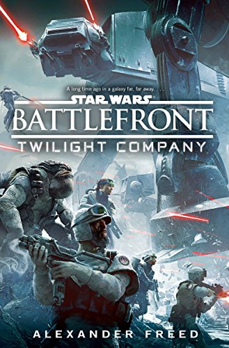 Star Wars: Battlefront: Twilight Company (English Edition)