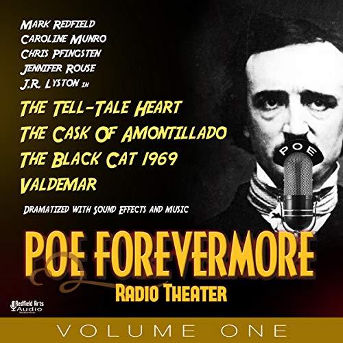 PoeForevermore Radio Theater Volume One cover art