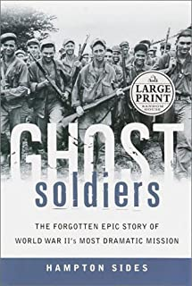 Best Ghost Soldiers: The Forgotten Epic Story of World War II