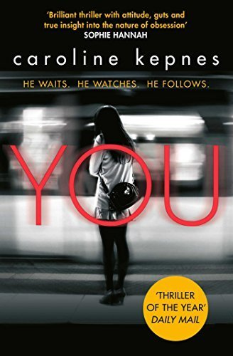 You by Caroline Kepnes (2015-06-18)