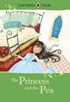 Ladybird Tales the Princess and the Pea by Ladybird Ladybird(2013-07-30)