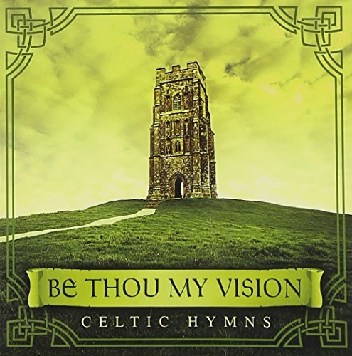 Be Thou My Vision: Celtic Hymns by David Arkenstone (2008-05-03)