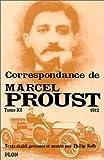 Correspondance de Marcel Proust, tome 11 : 1912