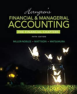 Horngren's Financial & Managerial Accounting, The Financial Chapters Plus MyAccountingLab with Pearson eText -- Access Card Package (5th Edition)