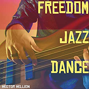 Freedom Jazz Dance (feat. Fito Raygoza & Changora)