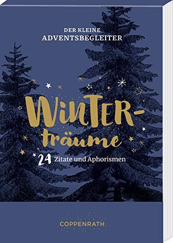 Der kleine Adventsbegleiter - Winterträume: 24 Zitate und Aphorismen