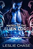 Mated to the Alien Lord: Celestial Mates