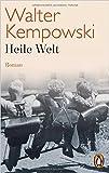 Heile Welt: Roman (Weitere Romane, Band 2)
