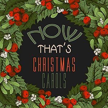 Now That's Christmas Carols