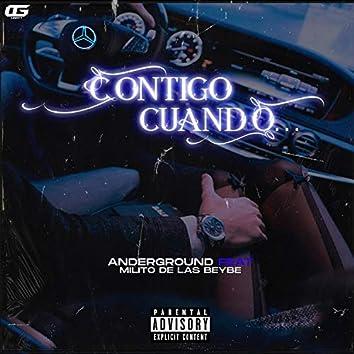 Contigo Cuando (feat. El Milito de Las Beybe)