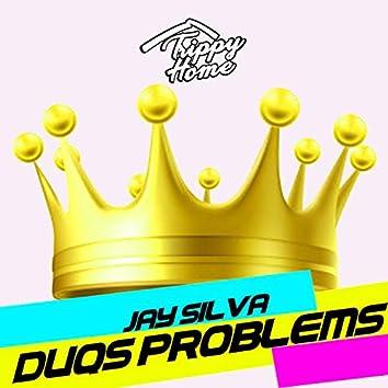 Duqs Problems