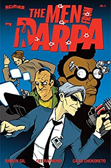 Men from DARPA #2: Revenge Is A Dish Best Served Cold by [Ramon Gil, Cee Raymond]