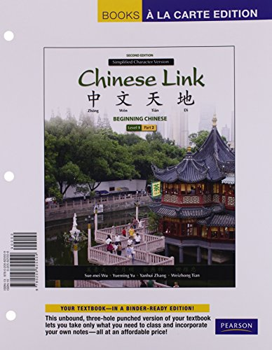 Chinese Link: Beginning Chinese, Simplified Character Version, Level 1/Part 2, Books a la Carte Edition (2nd Edition)