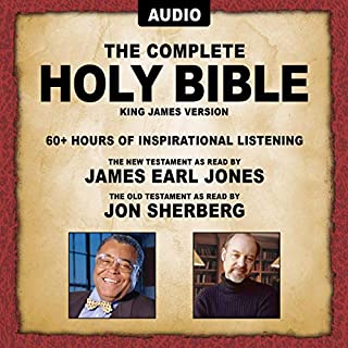The Complete Holy Bible - KJV     The New Testament as Read by James Earl Jones; Old Testament as Read by Jon Sherberg              By:                                                                                                                                 Topics Media Group                               Narrated by:                                                                                                                                 Jon Sherberg,                                                                                        James Earl Jones                      Length: 75 hrs and 31 mins     92 ratings     Overall 4.5