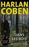 51ABeuPNyEL. SL160  - Dans les bois : Un nouveau mystère signé Harlan Coben à découvrir dès à présent sur Netflix