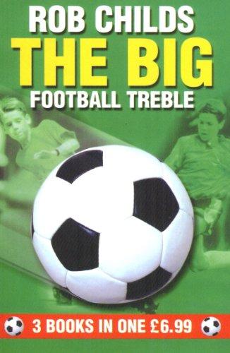 The Big Football Treble (The Big Football Series) (English Edition)