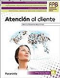 Atención al cliente (Administracion Y Gestion)