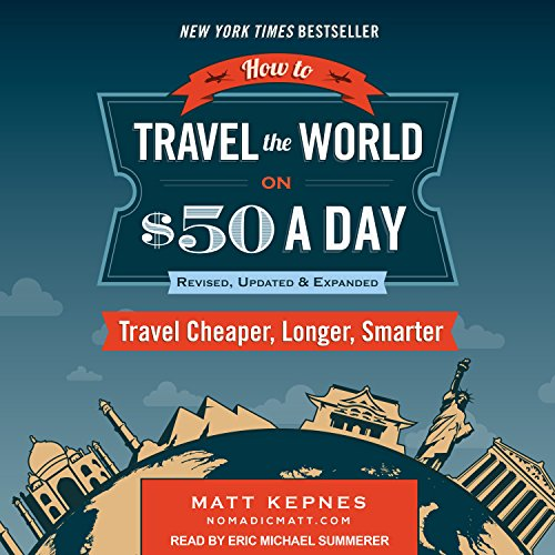 How to Travel the World on $50 a Day: Revised audiobook cover art